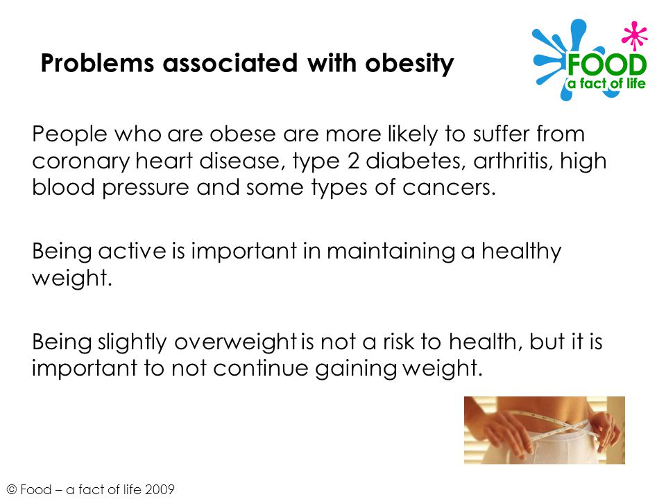 Problems associated with obesity