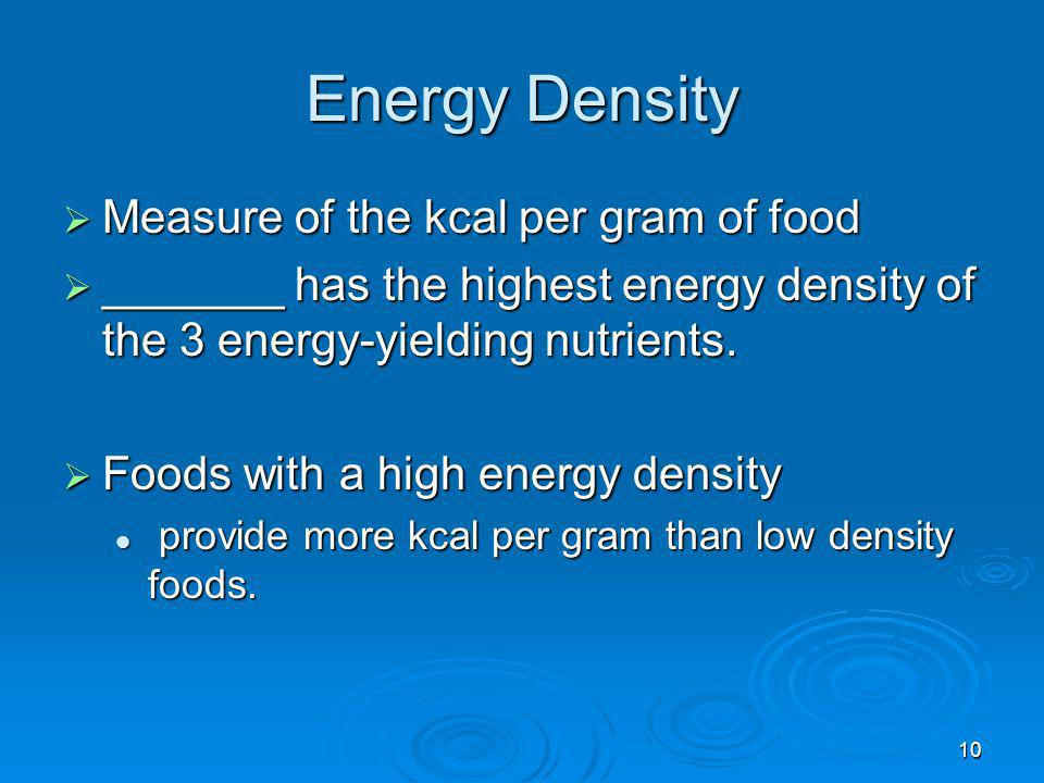 Energy Density Measure of the kcal per gram of food