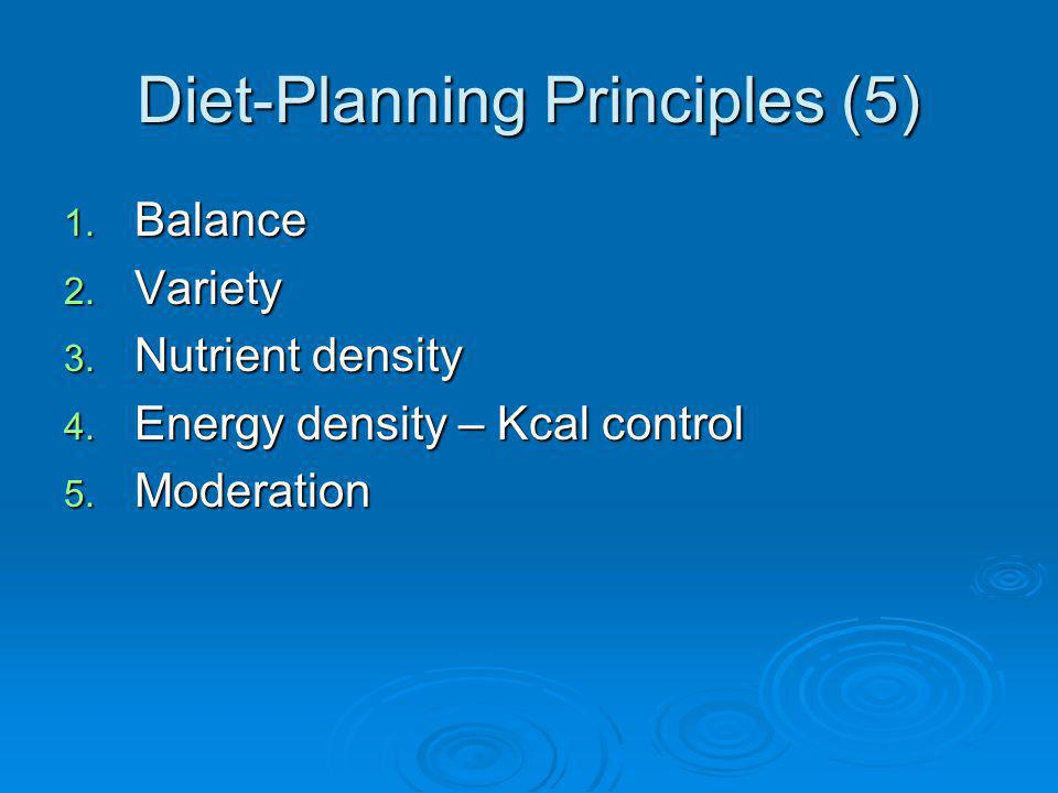 Diet-Planning Principles (5)