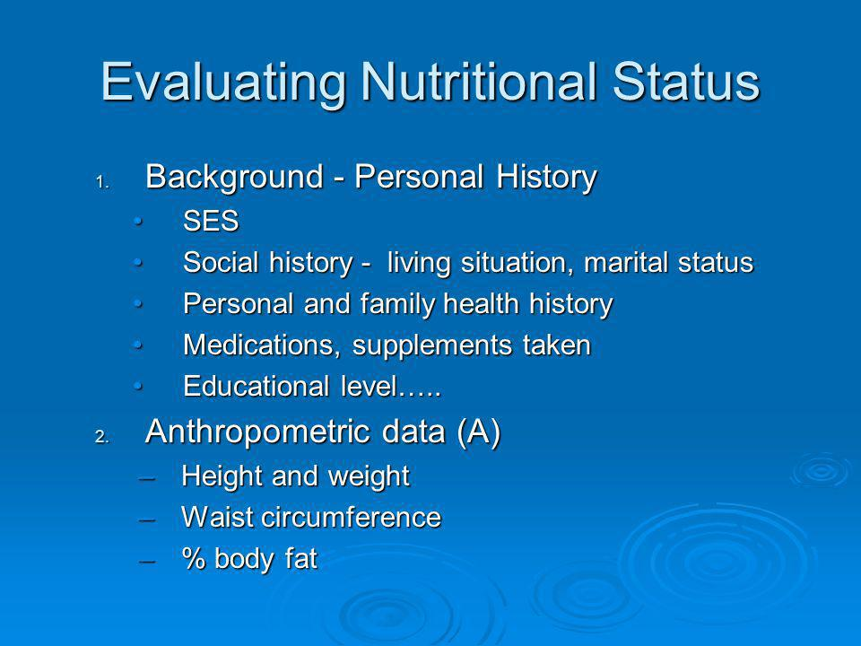 Evaluating Nutritional Status