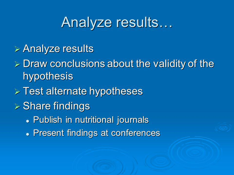 Analyze results… Analyze results