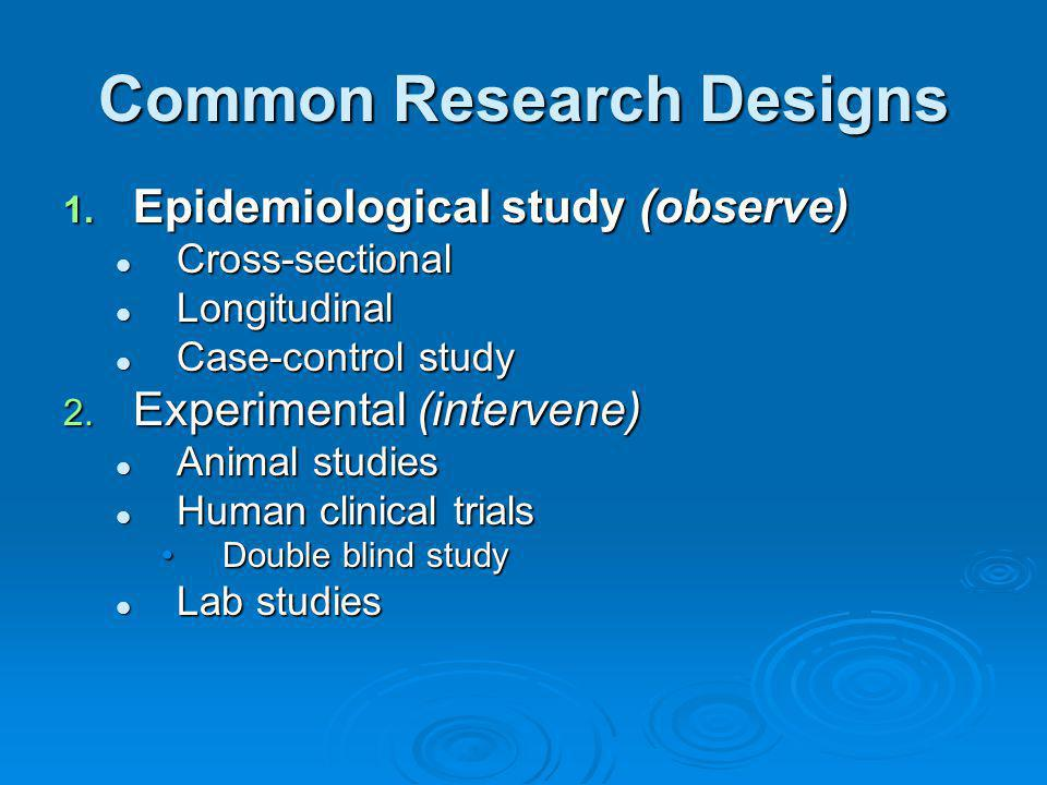 Common Research Designs