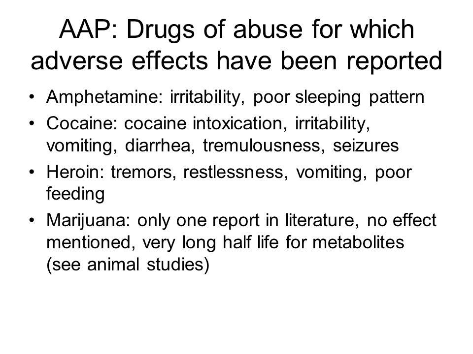 AAP: Drugs of abuse for which adverse effects have been reported