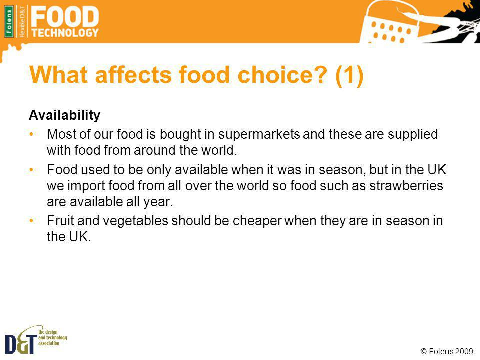 What affects food choice (1)