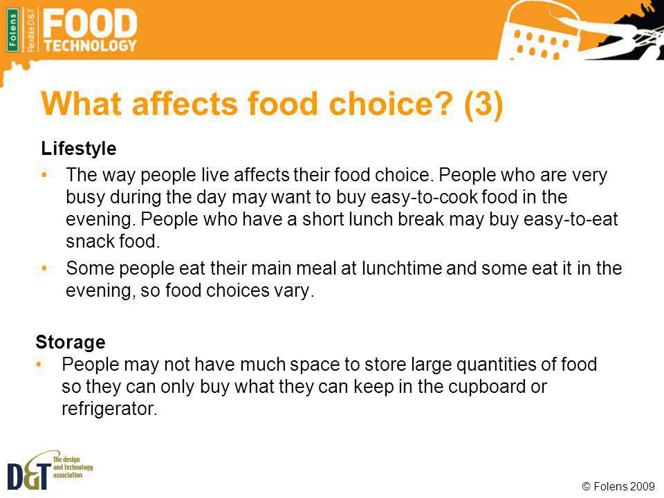 What affects food choice (3)