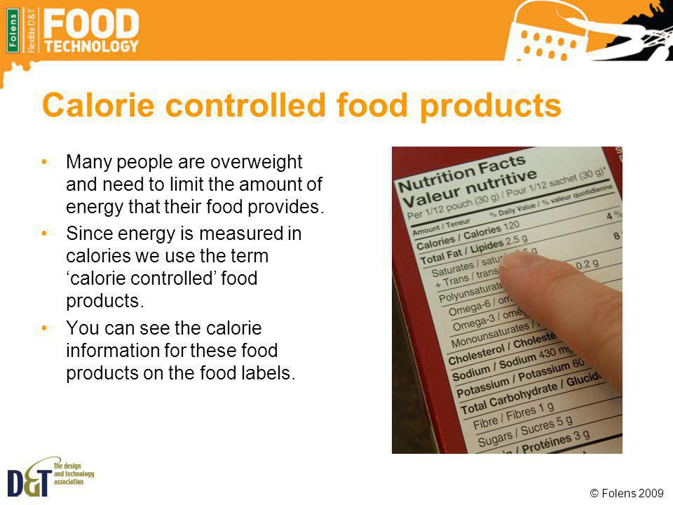 Calorie controlled food products