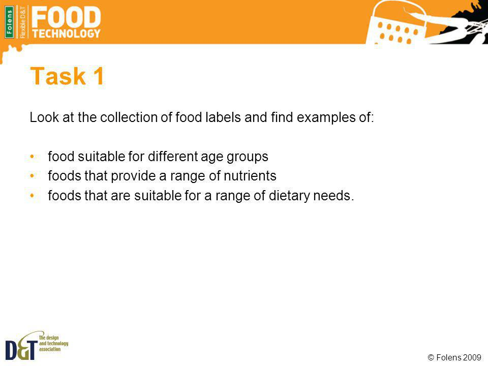 Task 1 Look at the collection of food labels and find examples of: