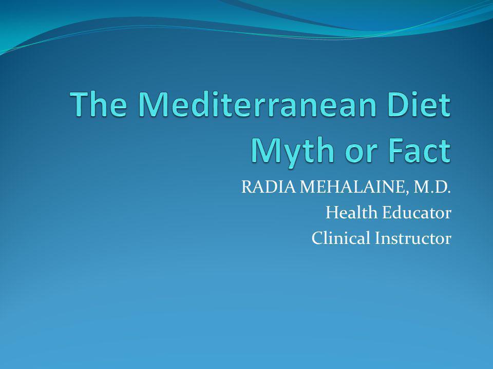 The Mediterranean Diet Myth or Fact