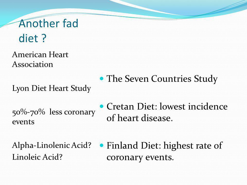 Another fad diet The Seven Countries Study