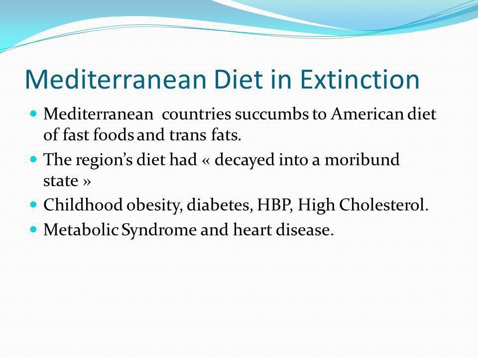 Mediterranean Diet in Extinction