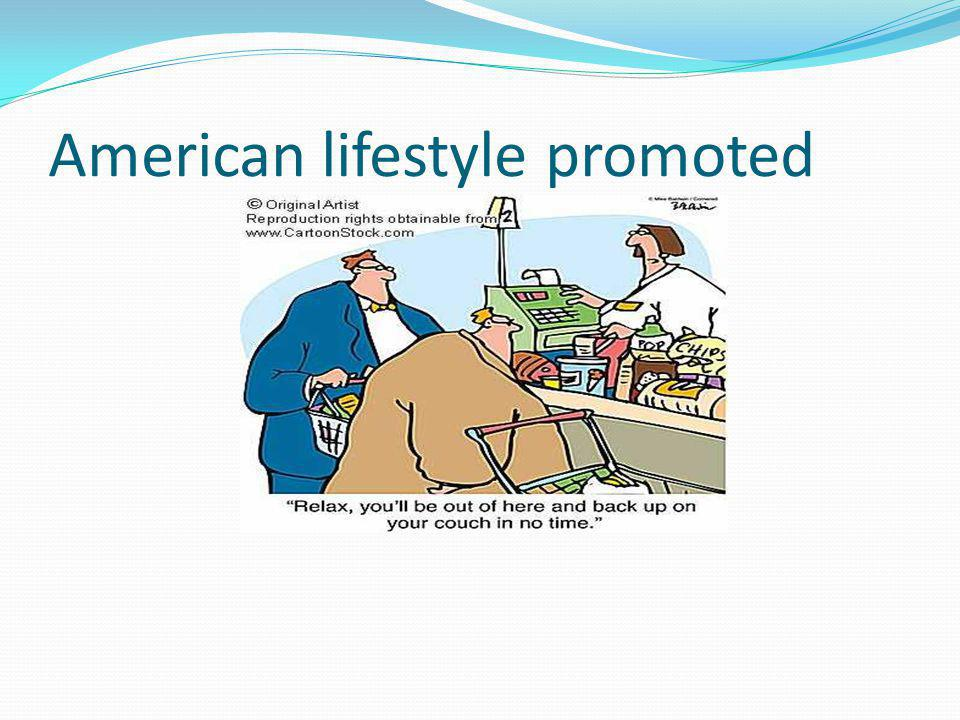 American lifestyle promoted