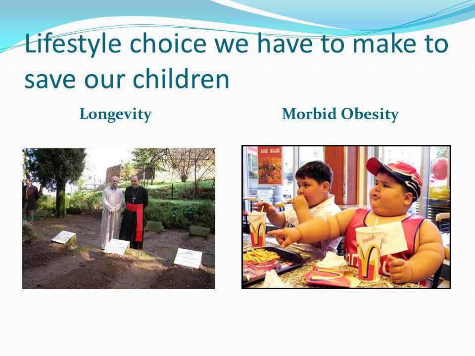 Lifestyle choice we have to make to save our children