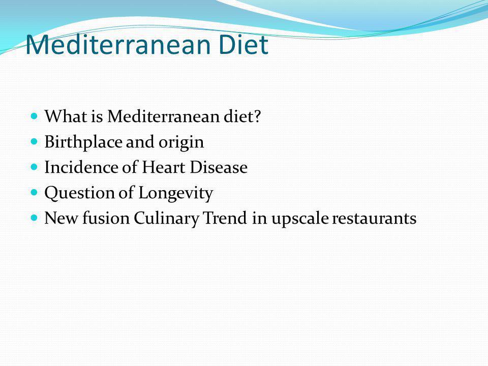 Mediterranean Diet What is Mediterranean diet Birthplace and origin