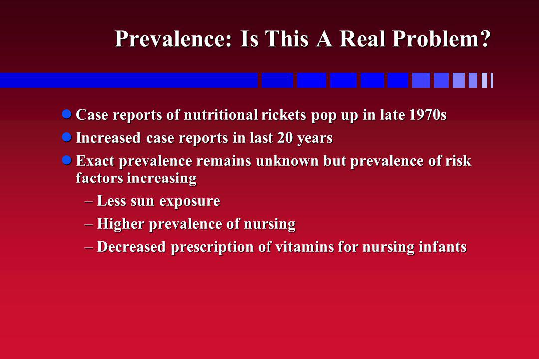 Prevalence: Is This A Real Problem