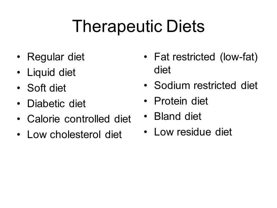 Therapeutic Diets Regular diet Liquid diet Soft diet Diabetic diet