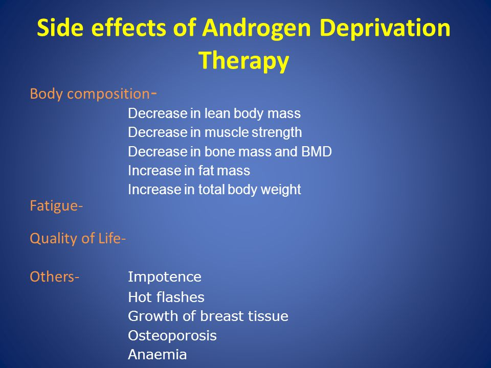 Side effects of Androgen Deprivation Therapy