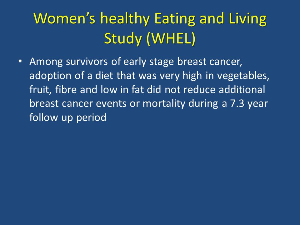Women's healthy Eating and Living Study (WHEL)