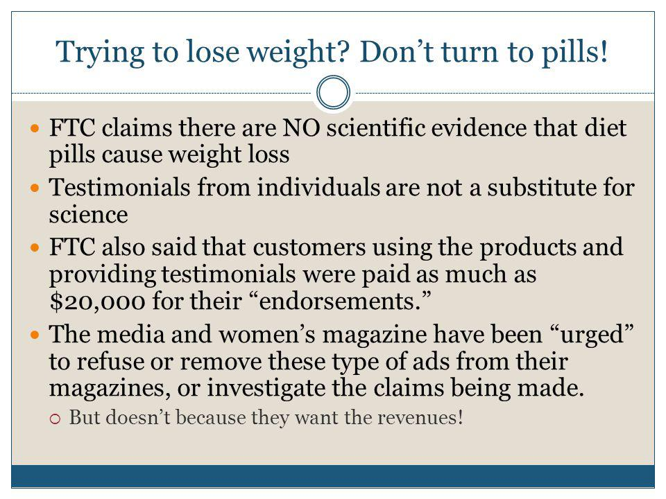 Trying to lose weight Don't turn to pills!