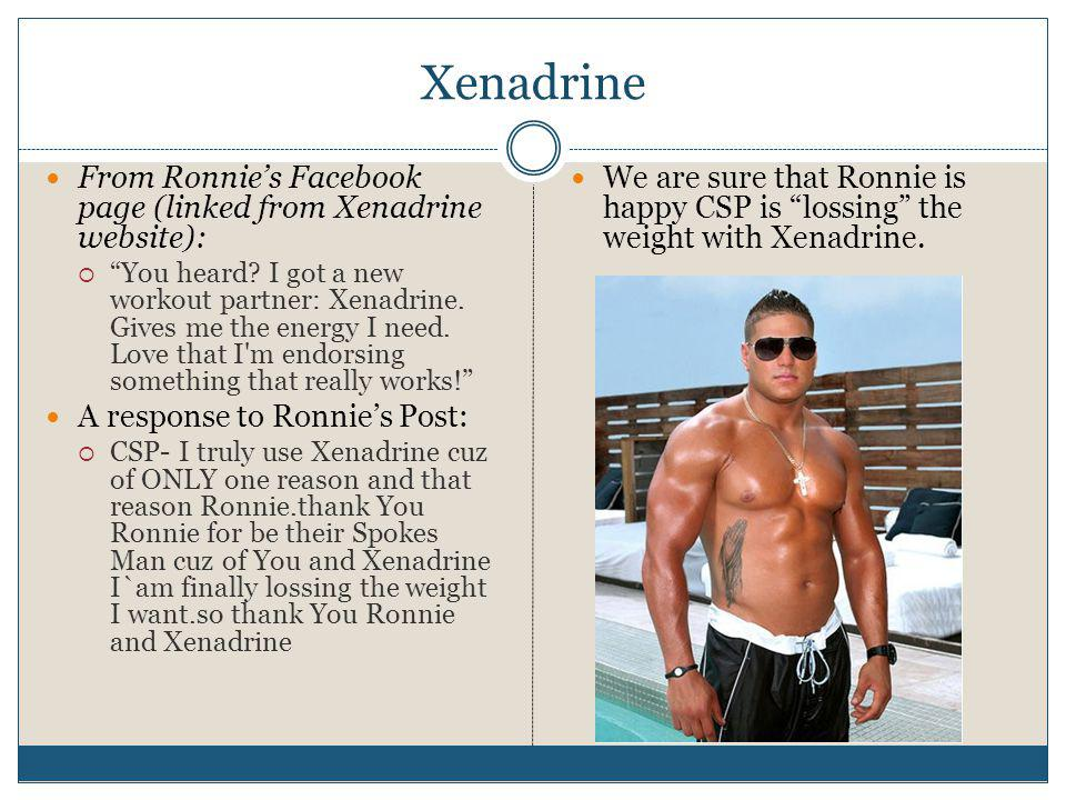 Xenadrine From Ronnie's Facebook page (linked from Xenadrine website):