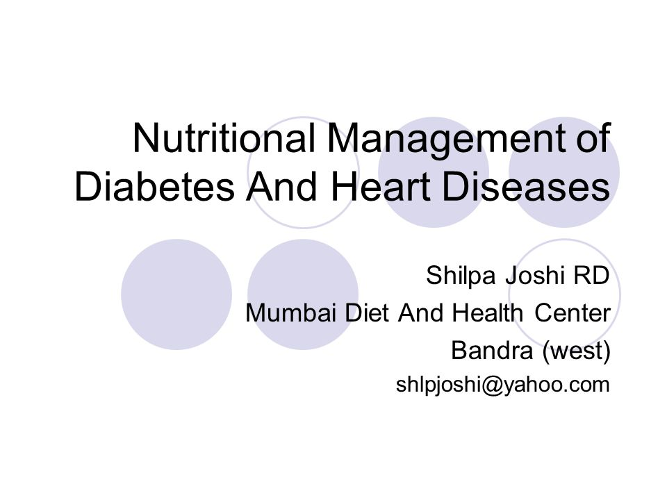 Nutritional Management of Diabetes And Heart Diseases