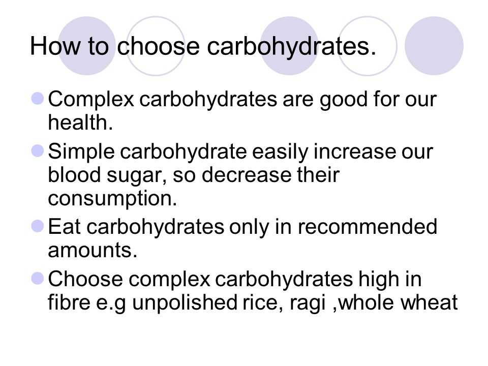 How to choose carbohydrates.