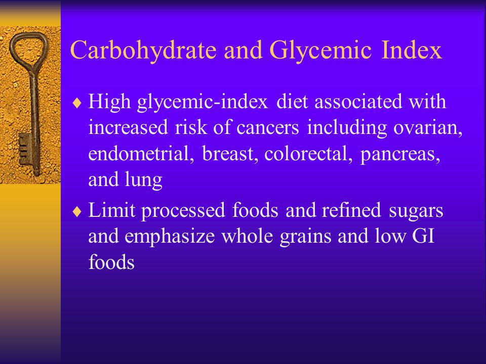 Carbohydrate and Glycemic Index