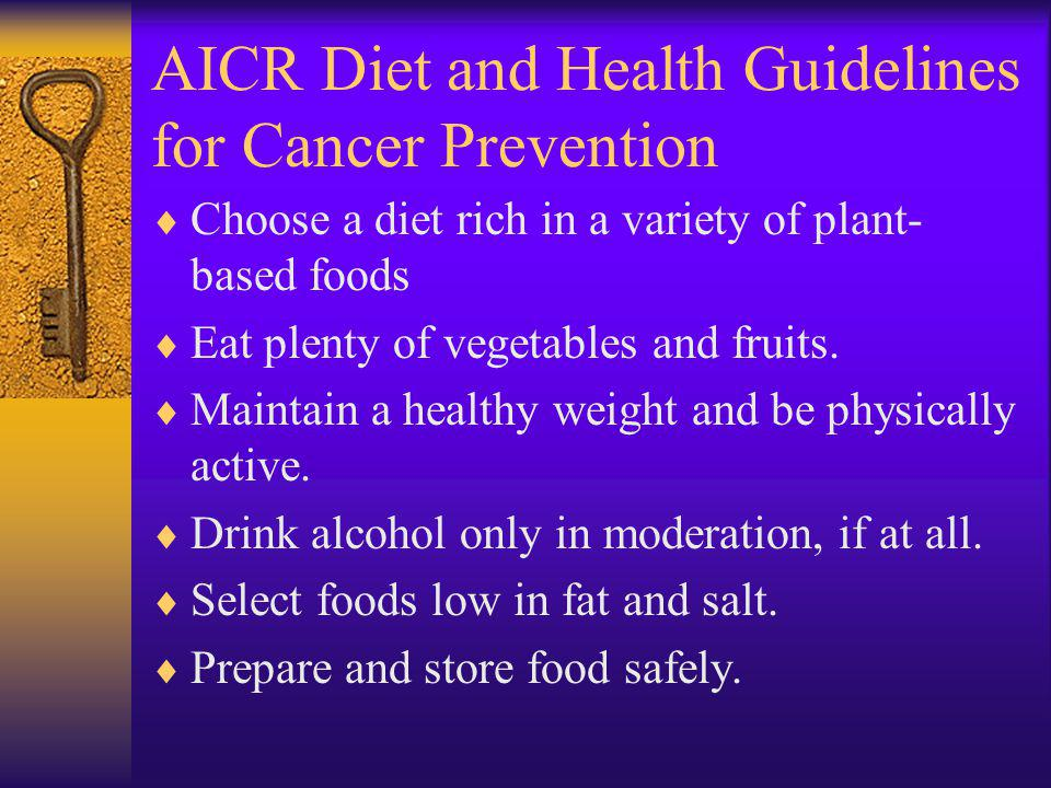 AICR Diet and Health Guidelines for Cancer Prevention