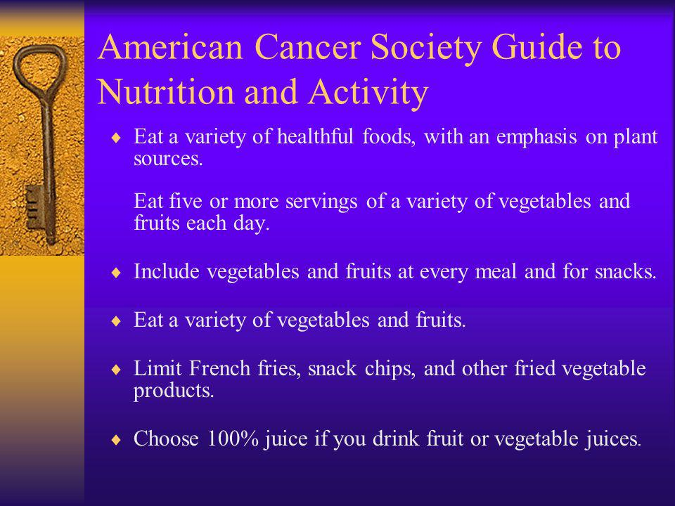 American Cancer Society Guide to Nutrition and Activity