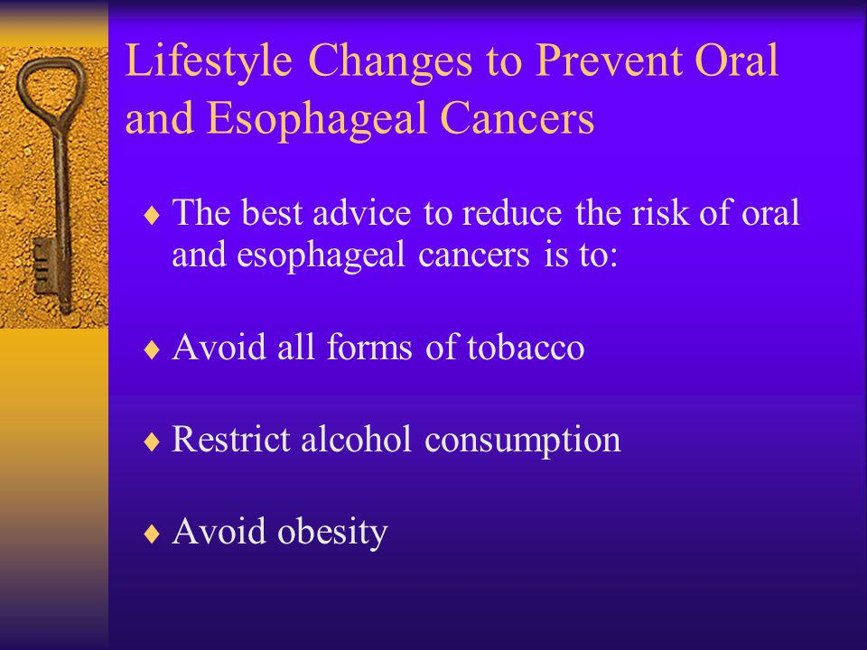 Lifestyle Changes to Prevent Oral and Esophageal Cancers