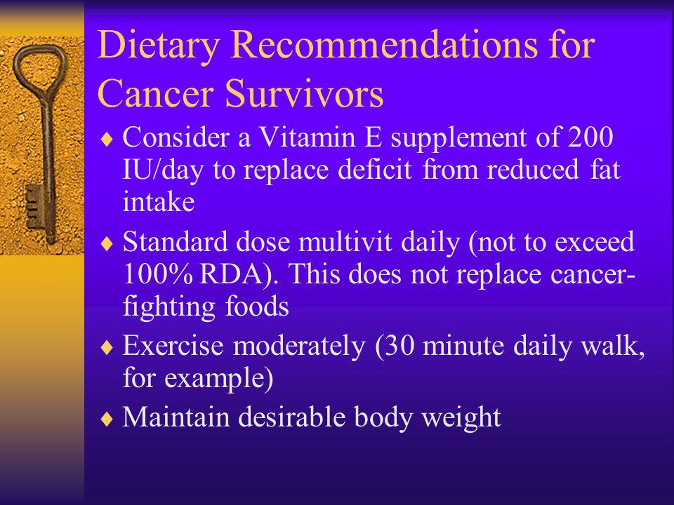 Dietary Recommendations for Cancer Survivors