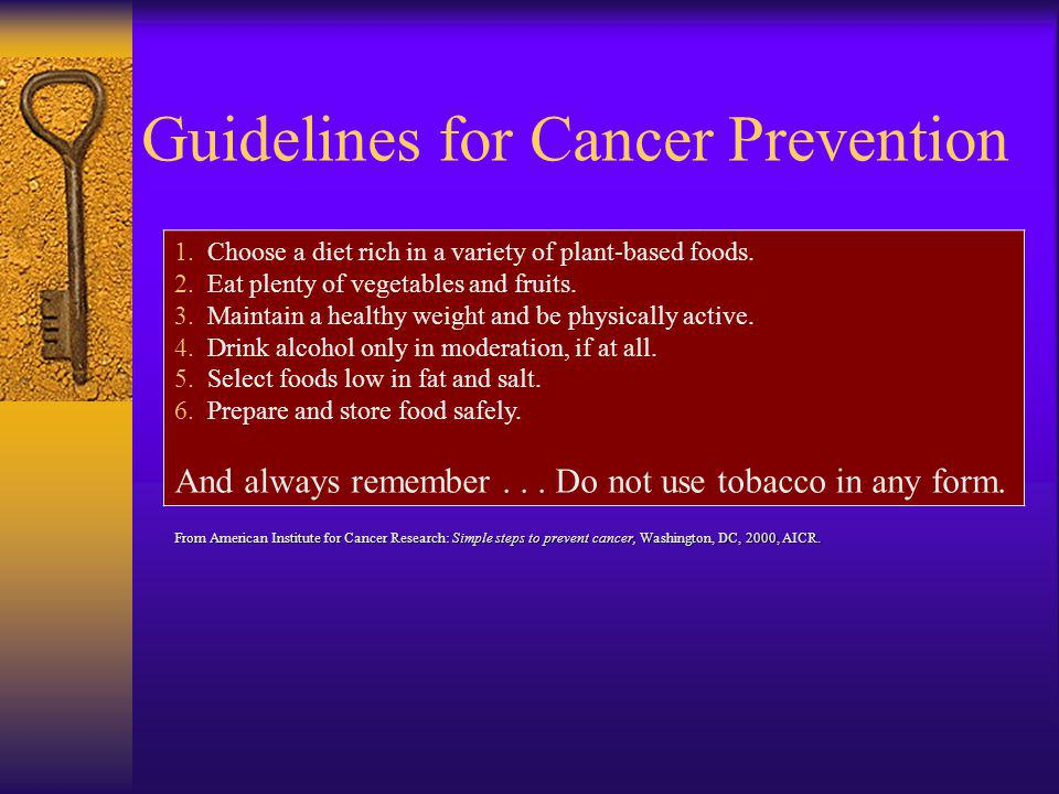 Guidelines for Cancer Prevention