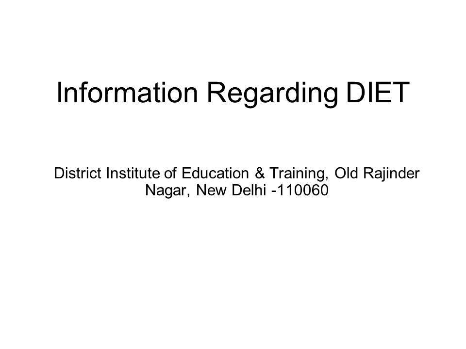 Information Regarding DIET