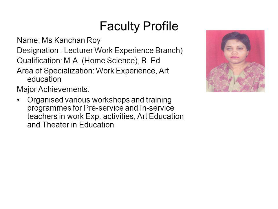 Faculty Profile Name; Ms Kanchan Roy