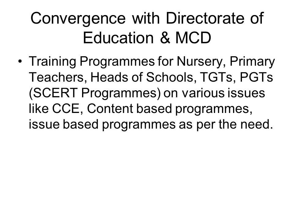 Convergence with Directorate of Education & MCD