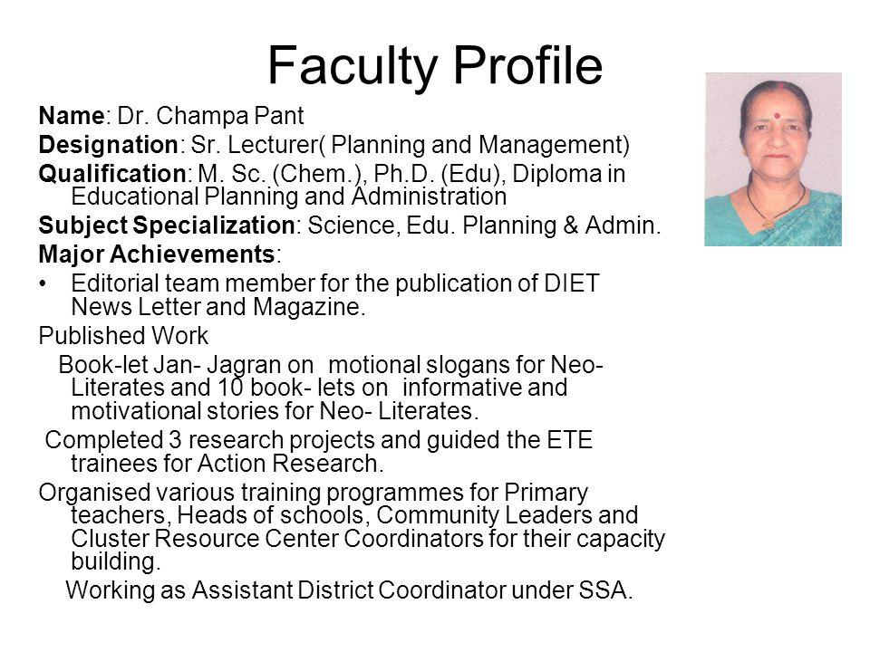 Faculty Profile Name: Dr. Champa Pant