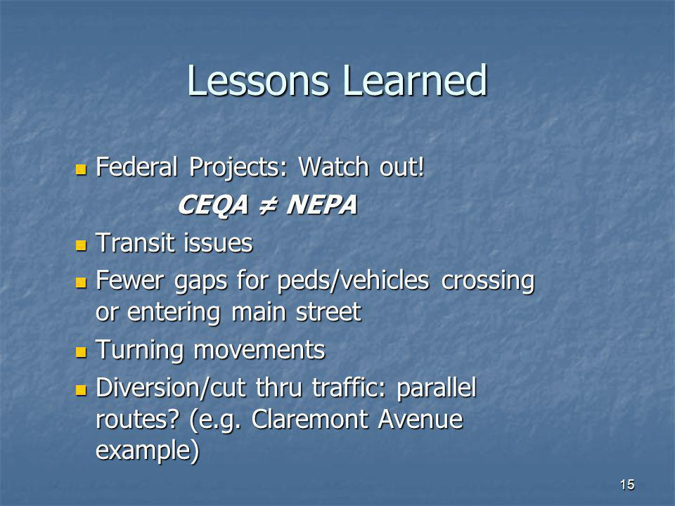 Lessons Learned Federal Projects: Watch out! CEQA ≠ NEPA