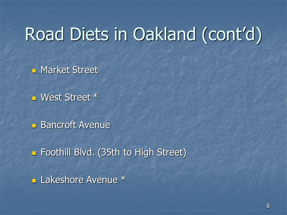 Road Diets in Oakland (cont'd)