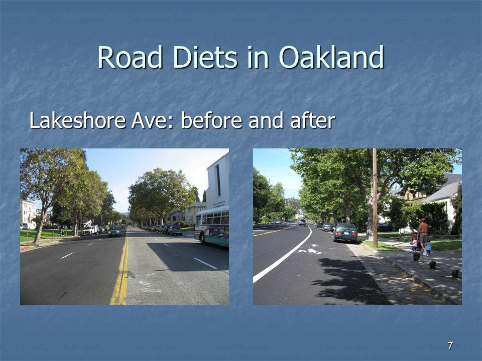 Road Diets in Oakland Lakeshore Ave: before and after