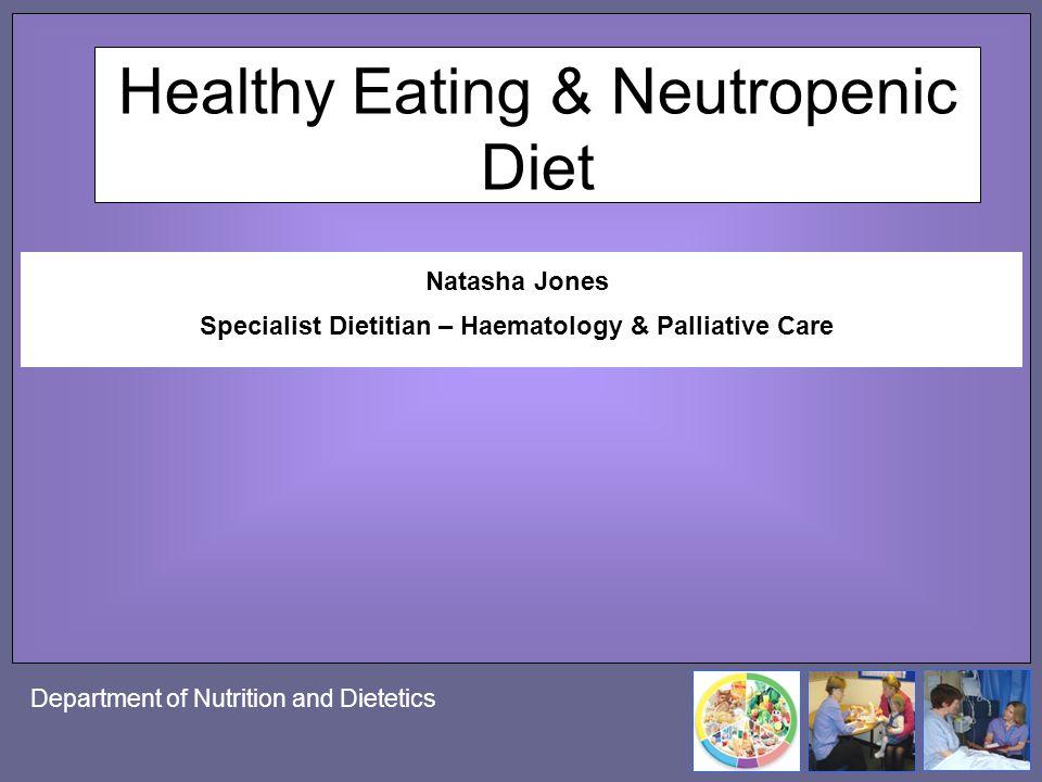 Healthy Eating & Neutropenic Diet