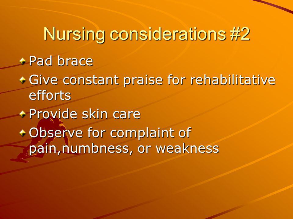 Nursing considerations #2