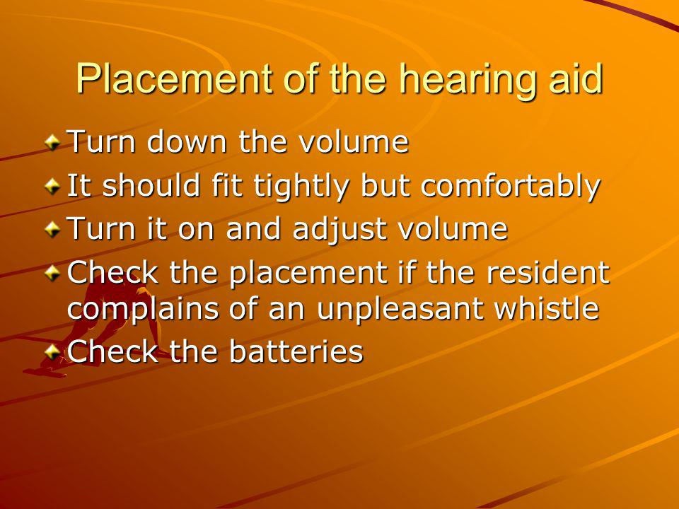 Placement of the hearing aid