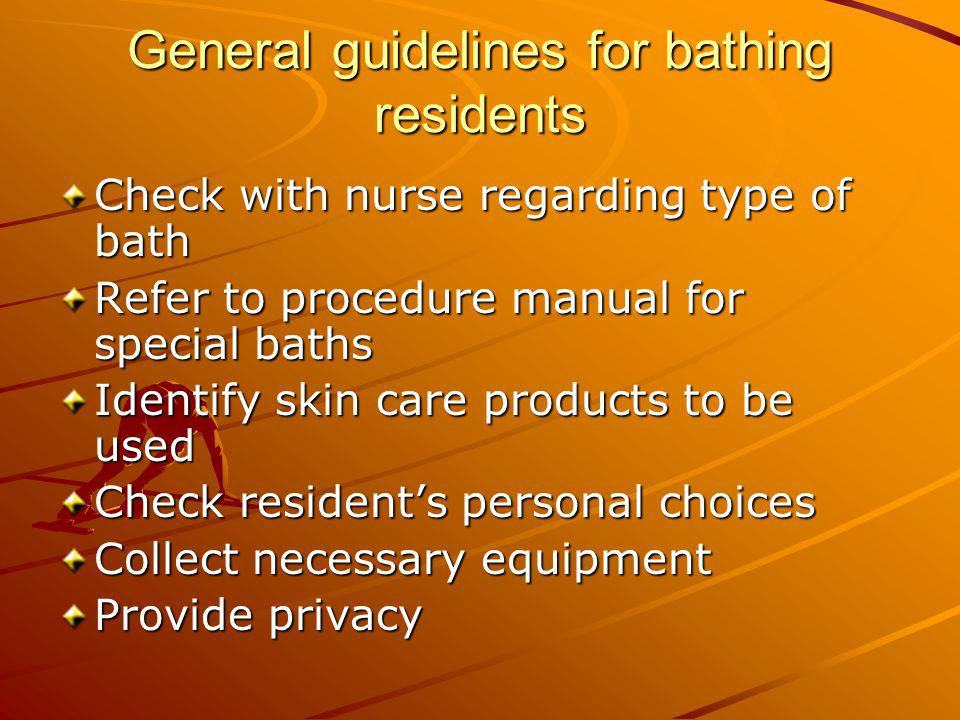 General guidelines for bathing residents
