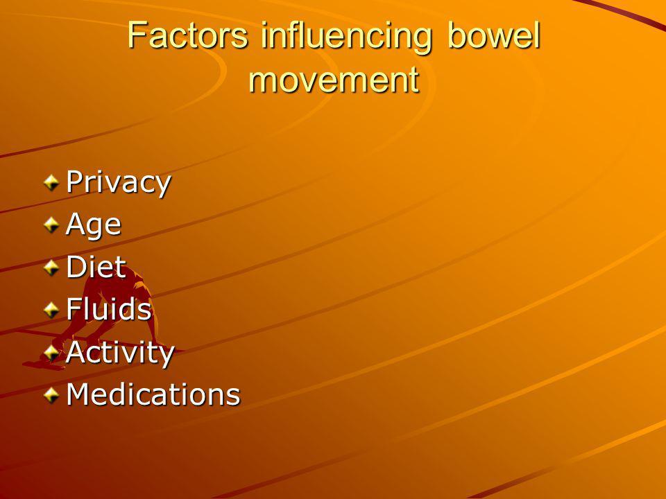 Factors influencing bowel movement