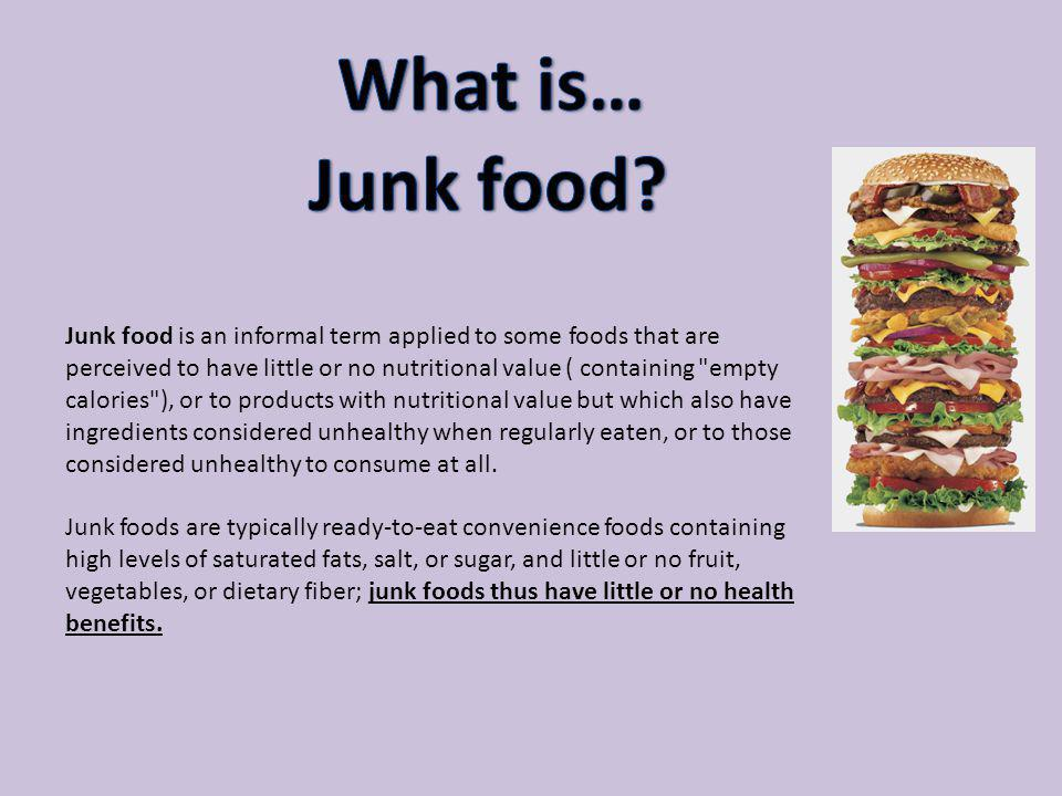 What is… Junk food
