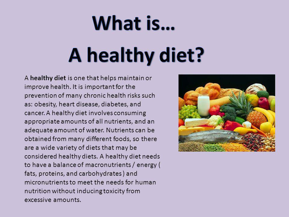 What is… A healthy diet