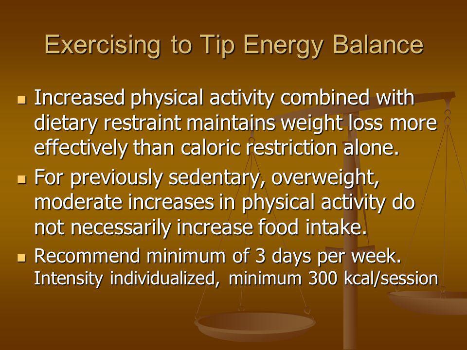 Exercising to Tip Energy Balance