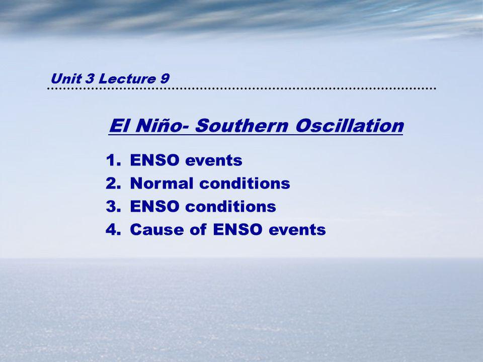 El Niño- Southern Oscillation