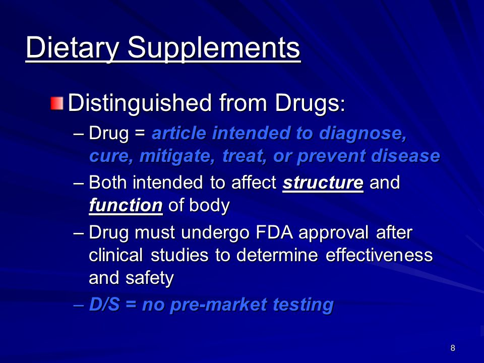 Dietary Supplements Distinguished from Drugs: