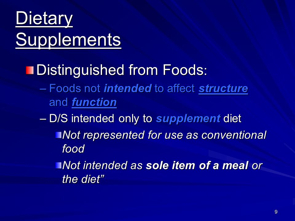 Dietary Supplements Distinguished from Foods:
