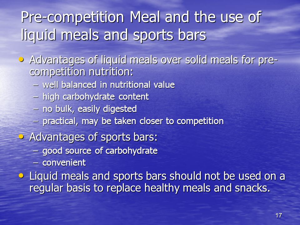 Pre-competition Meal and the use of liquid meals and sports bars